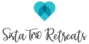 Sista Trio Retreats- Retreat Me Happy