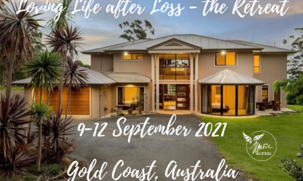Loving Life after Loss – the Retreat